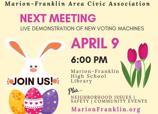 Marion-Franklin Area Civic Association April 2019 Meeting Announcement